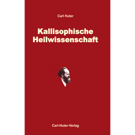 Carl Huter: Kallisophische Heilwissenschaft