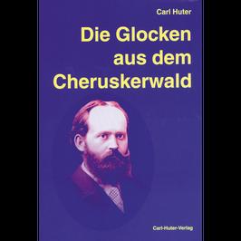Carl Huter: Die Glocken aus dem Cheruskerwald