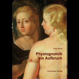 Fritz Aerni: Physiognomik – ein Aufbruch