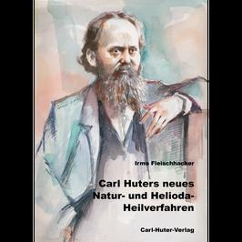 Carl Huters neues Natur- und Helioda-Heilverfahren