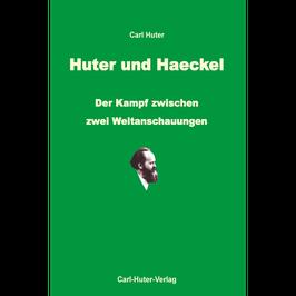Carl Huter: Huter und Haeckel