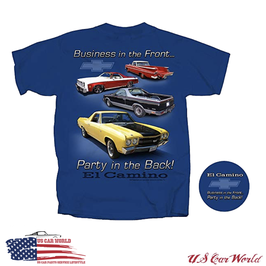 Chevrolet T-Shirt - Chevrolet El Camino - Business in the Front, Party in the Back