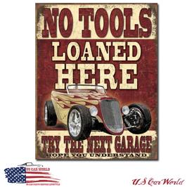 "Blechschild ""No Tools Loaned"""