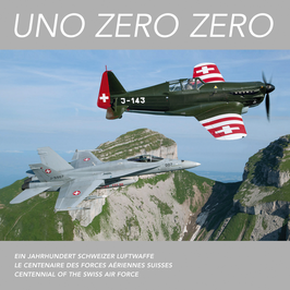 UNO ZERO ZERO – 100 years Swiss Air Force (German, English, French)