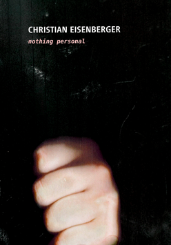 Eisenberger (Christian Eisenberger - Nothing personal) 2010.