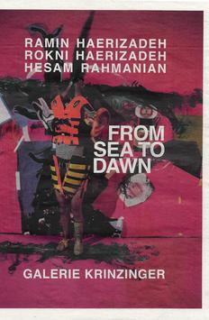 Hearizadeh / Rahmanian (Ramin Haerizadeh, Rokni Haerizadeh, Hesam Rahmanian - From Sea to Dawn) 2018.