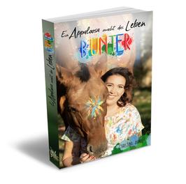 """""""Ein Appaloosa macht das Leben Bunter"""" - Taschenbuch"""