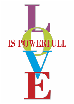 """LOVE IS POWERFULL"""