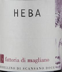 2017 Morellino di Scansano Heba DOC, Magliano