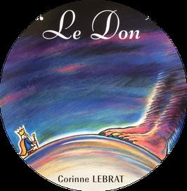 """Livre """"Le Don"""" Par Corinne Lebrat"""