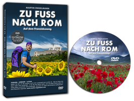 DVD - ZU FUSS NACH ROM - Auf dem Franziskusweg