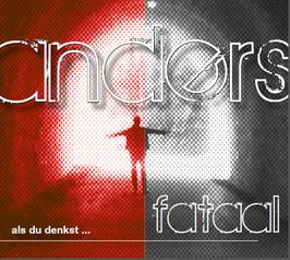 CD: Fataal - Anders als du denkst (2017)