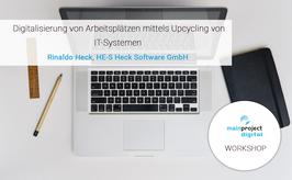 Workshop: Digitalisierung von Arbeitsplätzen mittels Upcycling von IT-Systemen