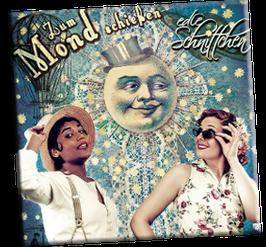 CD *Zum Mond schießen!*