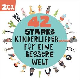 NEU: 42 starke Kinderlieder für eine bessere Welt (Doppel-CD)