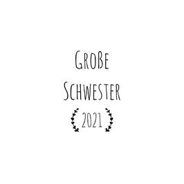 Personalisierung Große Schwester 2021