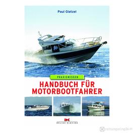 Handbuch für Motorbootfahrer - Buch