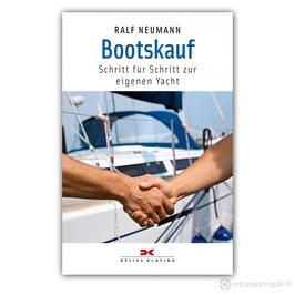 Bootskauf - Schritt für Schritt zur eigenen Yacht - Buch