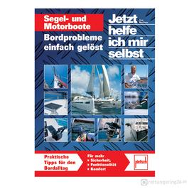 Segel- und Motorboote - Bordprobleme einfach gelöst - Buch
