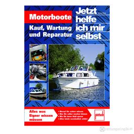 Motorboote - Kauf, Wartung und Reparatur - Buch