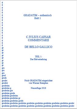 C. I. Caesar: De Bello Gallico (1)                    Der Helvetierkrieg