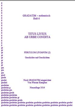 T. Livius: Ab urbe condita (2) Geschichte und Geschichten