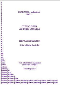 T. Livius: Ab urbe condita (1) Livius zelebriert Geschichte