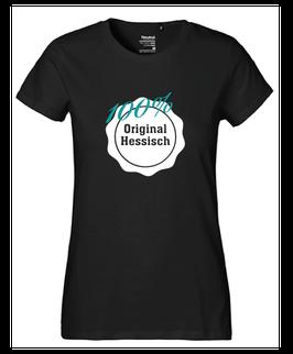 """Frauen T-Shirt """"100% Original Hessisch"""""""
