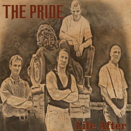 The Pride- Life After Digipac