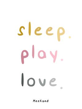 sleep play love