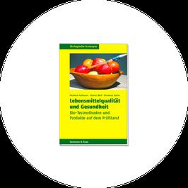 """M. Hoffmann """"Lebensmittelqualität und Gesundheit"""""""
