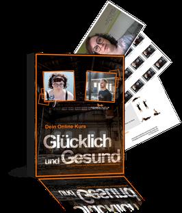 """Onlinekurs: """"Glücklich und Gesund"""""""