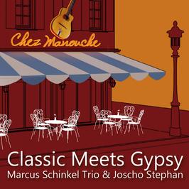 Classic Meets Gypsy – Marcus Schinkel Trio feat. Joscho Stephan