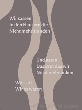 Marco Berg ‹Feuerpause›