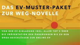 """""""EV-MUSTER-PAKET"""" zur WEG-Novelle in der HV"""