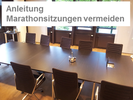 Anleitung: Eigentümerversammlung - Marathonsitzungen vermeiden