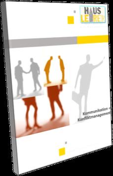 Praxis-Ratgeber: Kommunikation + Konfliktmanagement in der Hausverwaltung