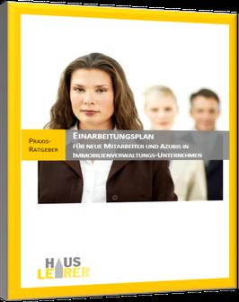 Praxis-Ratgeber: Einarbeitungsplan für neue Mitarbeiter + Azubis in Immobilienverwaltungen