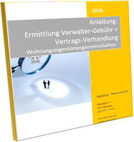 Anleitung: Ermittlung Verwalter-Gebühr + Vertragsverhandlungen WEG