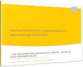 Anleitung zur Kalkulation der Verwaltergebühr von Hausverwaltungen