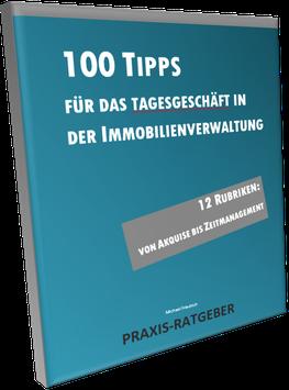 Praxis-Ratgeber: 100 Tipps + Anregungen für das Tagesgeschäft in der Hausverwaltung