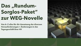"""""""Rundum-Sorglos-Paket"""" zur WEG-Novelle in der HV"""