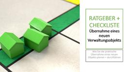 RATGEBER + CHECKLISTE Übernahme eines neuen Verwaltungsobjekts