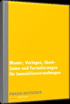 Muster, Vorlagen, Check-Listen + Formulierungen für Immobilienverwaltungen