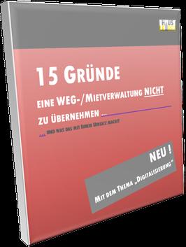 PRAXIS-RATGEBER: 15 Gründe ein Verwaltungsobjekt NICHT zu übernehmen!