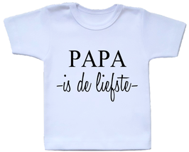 T-shirt - Papa is de liefste