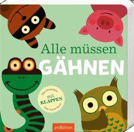 """Pappbilderbuch """"Alle müssen gähnen"""""""