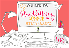 Onlineworkshop Handlettering Sommerworkshop