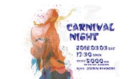 CARNIVAL NIGHT 03.03