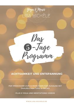 Das 5-Tage Programm // Achtsamkeit und Entspannung